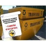 Empresa para serviços de locação de caçamba para lixos e entulhos na Vila Tibiriçá